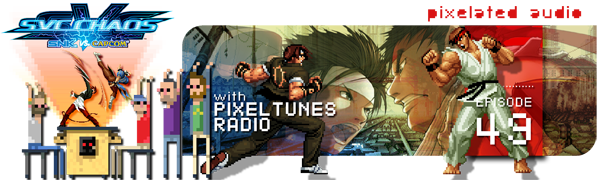 Pixelated Audio - Video Game Music podcast and Retro Gaming SNK vs. Capcom SVC Chaos